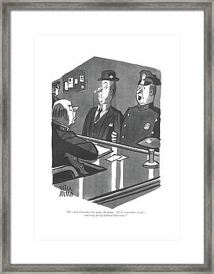 He Can't Remember His Name Framed Print by Peter Arno