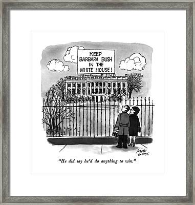 He Did Say He'd Do Anything To Win Framed Print by Joseph Farris