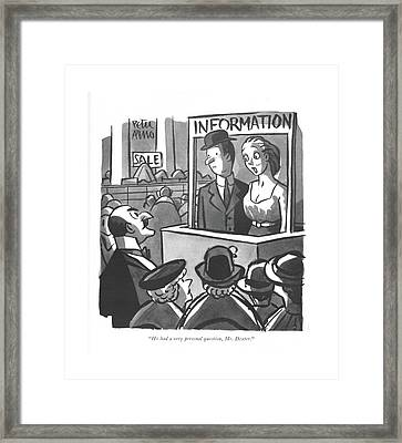 He Had A Very Personal Question Framed Print