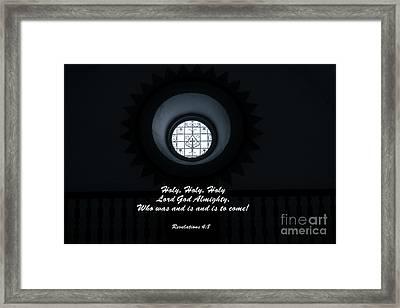 He Is Coming - Revelation 4  8 Framed Print by Ella Kaye Dickey