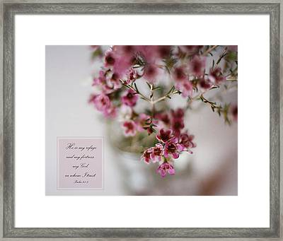 He Is My Refuge Framed Print