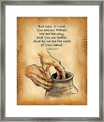 He Is The Potter Framed Print by Timothy Ramos