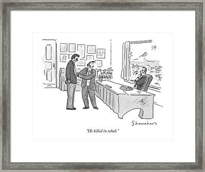 He Killed In Rehab Framed Print by Danny Shanahan