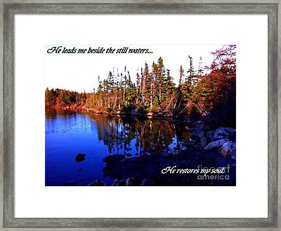 He Leads Me Beside The Still Waters  Framed Print