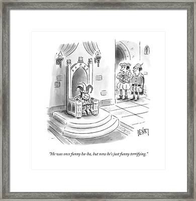 He Was Once Funny Ha-ha Framed Print by Christopher Weyant