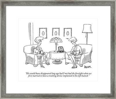 He Would Have Disappeared Long Ago Framed Print