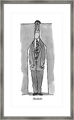 Headache Framed Print by William Steig