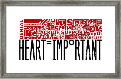 Heart Important Framed Print by Joseph A Langley