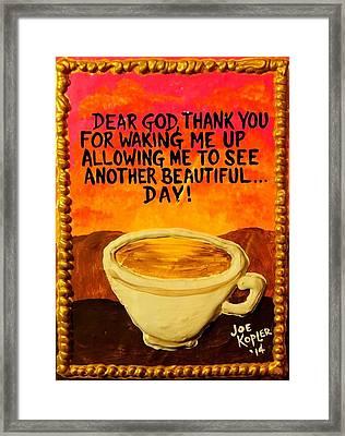Heavenly Cup Of Joe Framed Print by Joe Kopler