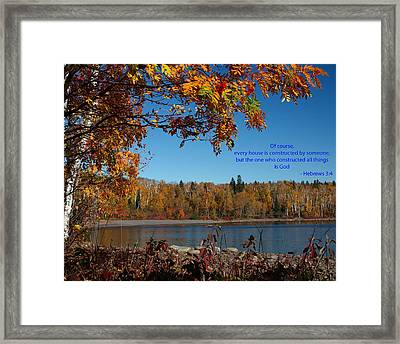 Hebrews 3 4 Framed Print by James Peterson