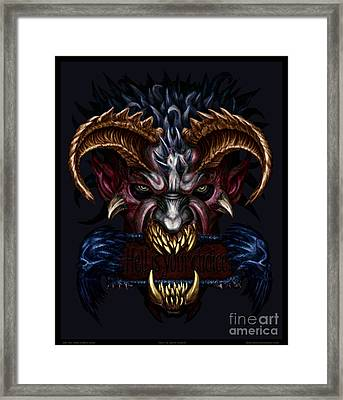Hell Is Your Choice  Framed Print