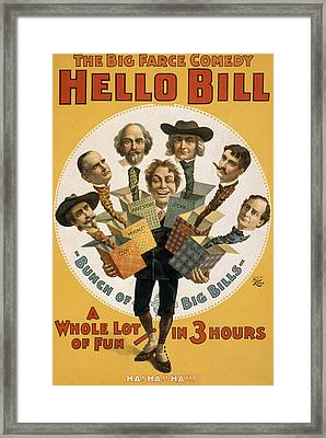 Hello Bill Framed Print by Aged Pixel