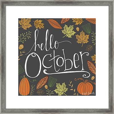 Hello October Framed Print by Katie Doucette