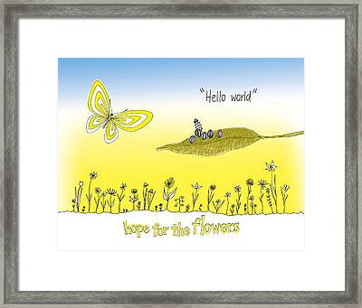 Hello World Framed Print by Trina Paulus