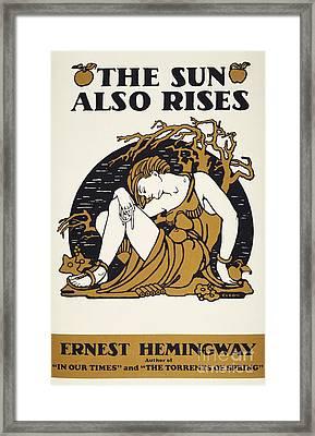 Hemingway: Sun Also Rises Framed Print by Granger