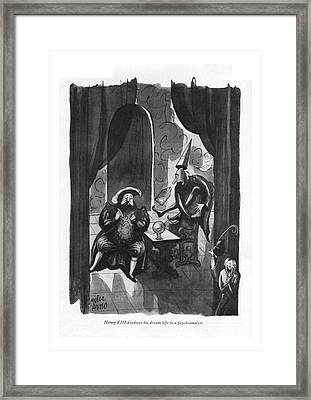 Henry Viii Discloses His Dream Life Framed Print