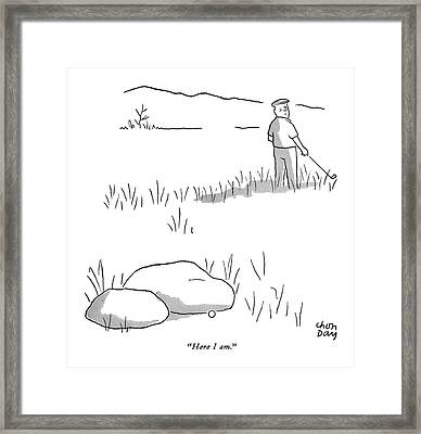 Here I Am Framed Print by Chon Day
