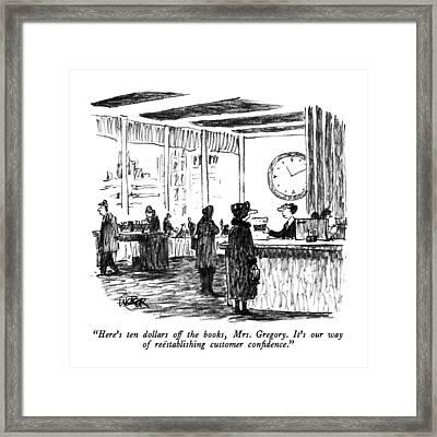 Here's Ten Dollars Off The Books Framed Print by Robert Weber