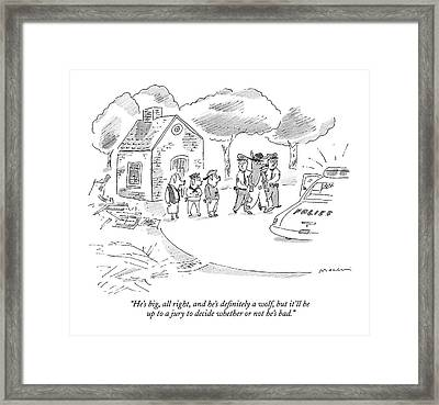 He's Big, All Right, And He's Definitely A Wolf Framed Print by Michael Maslin
