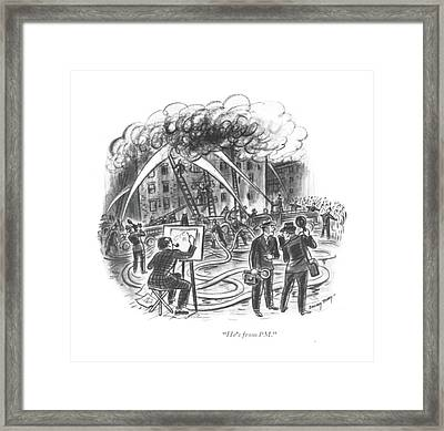 He's From Pm Framed Print by Barney Tobey