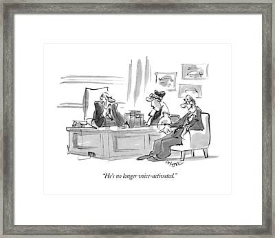 He's No Longer Voice-activated Framed Print by Lee Lorenz