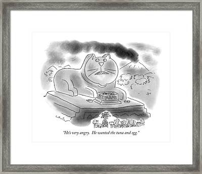 He's Very Angry.  He Wanted The Tuna And Egg Framed Print by Arnie Levin