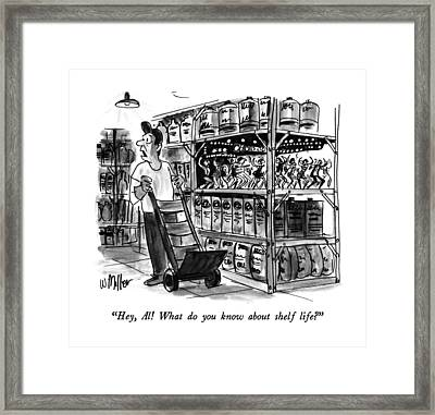 Hey, Al!  What Do You Know About Shelf Life? Framed Print by Warren Miller