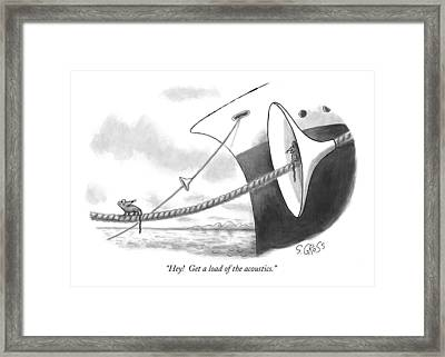 Hey!  Get A Load Of The Acoustics Framed Print by Sam Gros