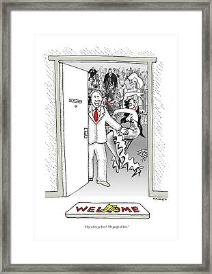 Hey, Where Ya Been?  The Gang's All Here Framed Print by Robert Mankof