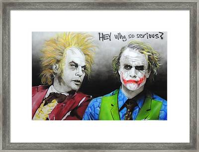 Hey, Why So Serious? Framed Print