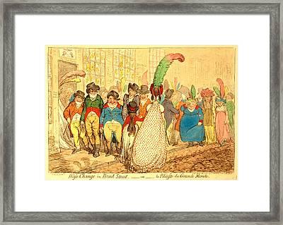 High Change In Bond Street,  Ou La Politesse Du Grande Framed Print by Litz Collection