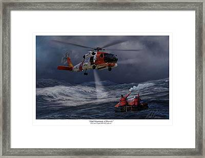 High Magnitude Of Bravery Framed Print