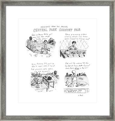 Highlights From The Annual Central Park Country Framed Print by Roz Chast