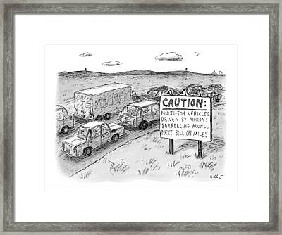 Highway Sign -- Caution: Multi-ton Vehicles Framed Print