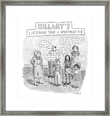 'hillary's Listening Tour Of Apartment 8-b' Framed Print by Roz Chas