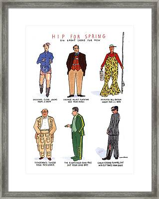 Hip For Spring Six Great Looks For Men Framed Print