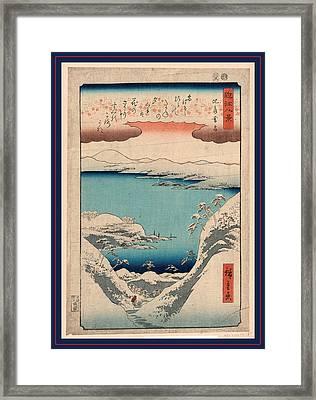 Hira No Bosetsu, Evening Snow At Hira. 1857 Framed Print by Utagawa Hiroshige Also And? Hiroshige (1797-1858), Japanese