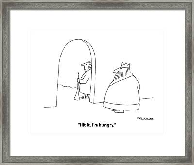 Hit It. I'm Hungry Framed Print by Charles Barsotti