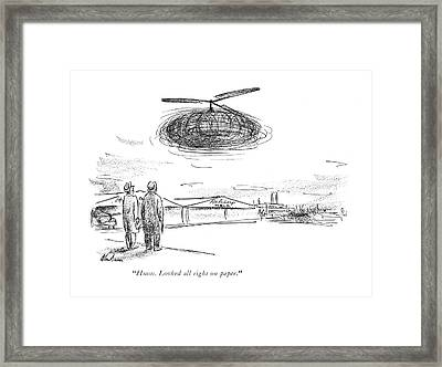 Hmm. Looked All Right On Paper Framed Print by Alan Dunn