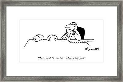 Hockersmith & Associates.  May We Help You? Framed Print