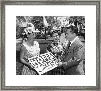 Hoffa For Teamster President Framed Print