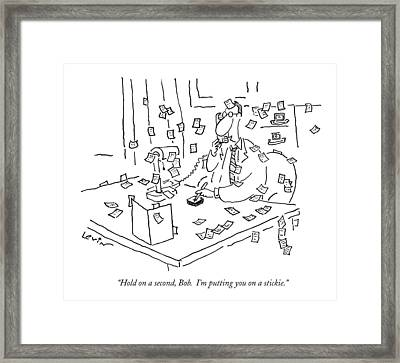 Hold On A Second Framed Print