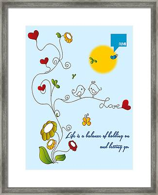 Holding On And Letting Go Minimalist Quotation Poster Framed Print by Celestial Images