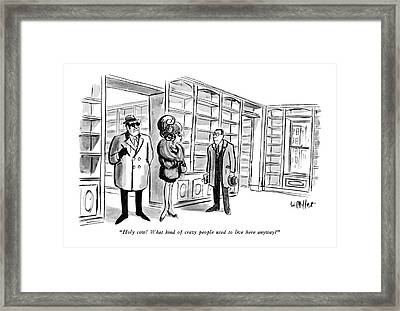 Holy Cow!  What Kind Of Crazy People Used To Live Framed Print