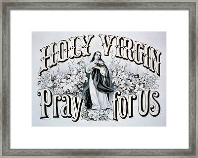 Holy Virgin Pray For Us Framed Print by Bill Cannon