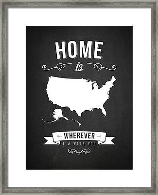 Home Is Wherever I'm With You Usa - Dark Framed Print by Aged Pixel