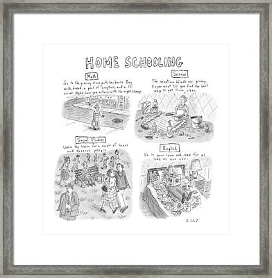 'home Schooling' Framed Print by Roz Chast