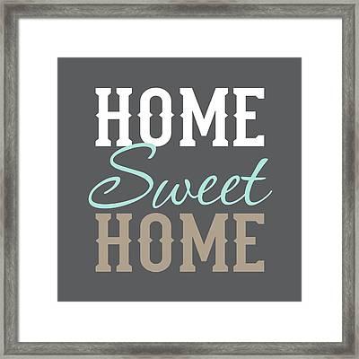 Home Sweet Home Framed Print by Tamara Robinson