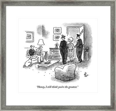Honey, I Still Think You're The Greatest Framed Print by Frank Cotham