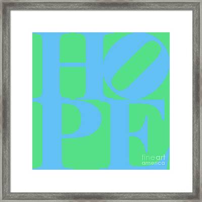 Hope 20130710 Blue Green Framed Print